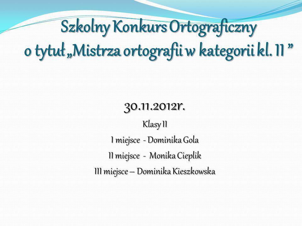 """Szkolny Konkurs Ortograficzny o tytuł """"Mistrza ortografii w kategorii kl. II"""