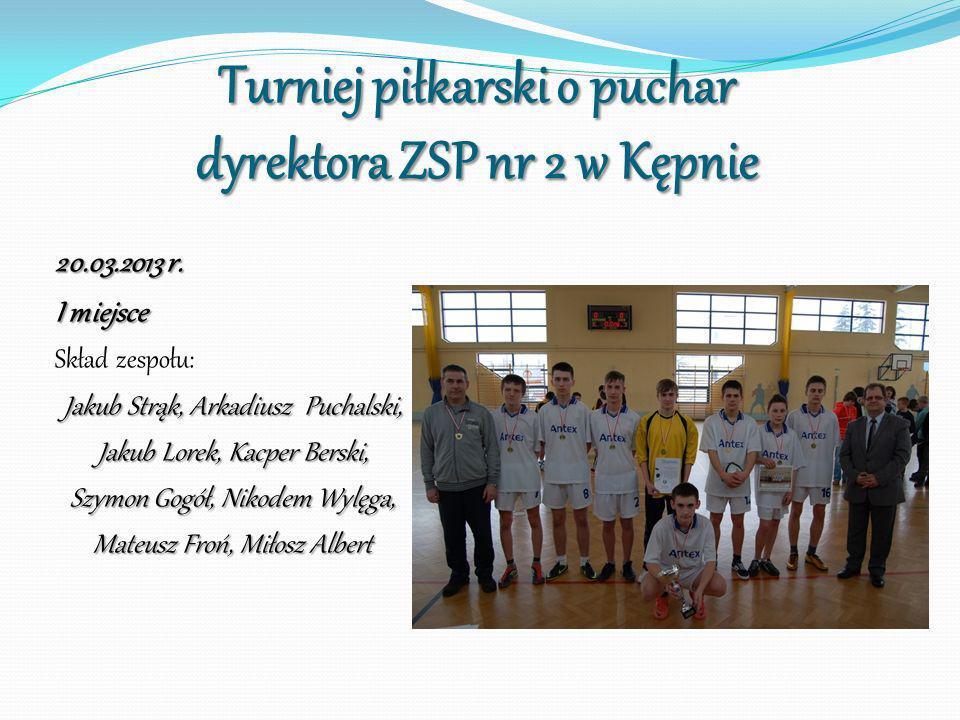 Turniej piłkarski o puchar dyrektora ZSP nr 2 w Kępnie