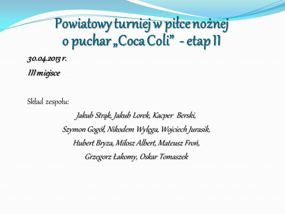 """Powiatowy turniej w piłce nożnej o puchar """"Coca Coli - etap II"""