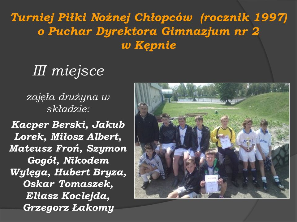 III miejsce Turniej Piłki Nożnej Chłopców (rocznik 1997)