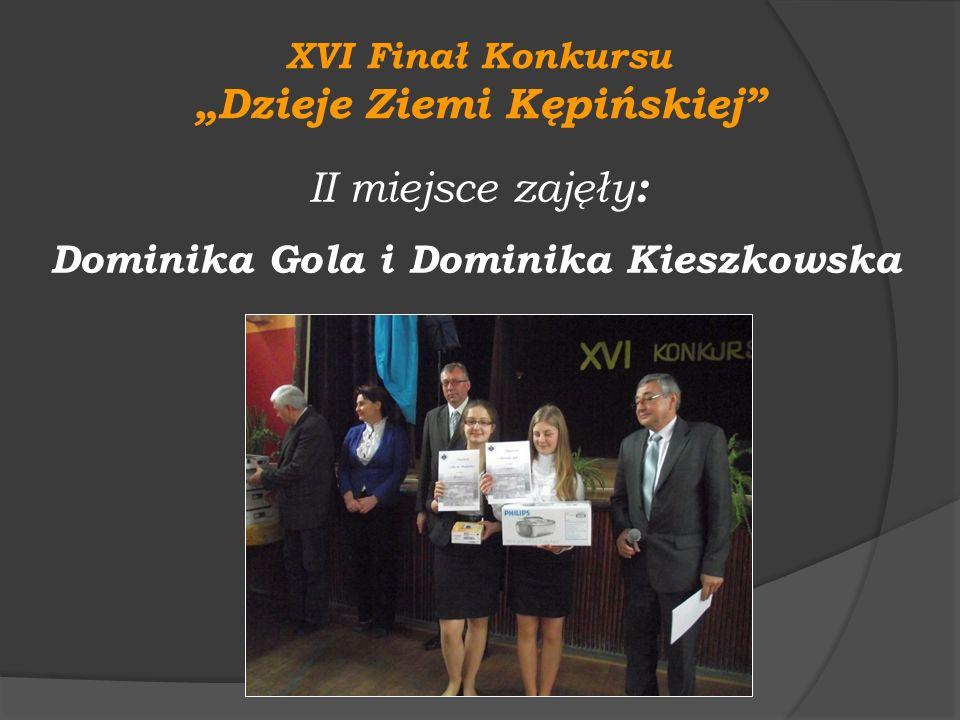 """""""Dzieje Ziemi Kępińskiej Dominika Gola i Dominika Kieszkowska"""