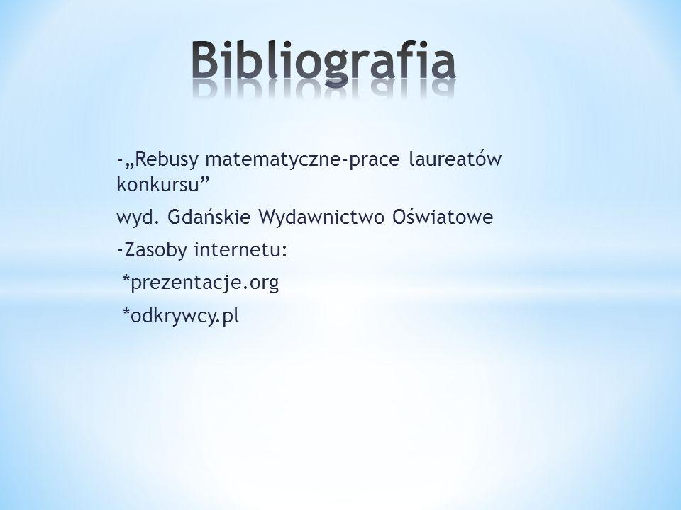 """Bibliografia -""""Rebusy matematyczne-prace laureatów konkursu"""
