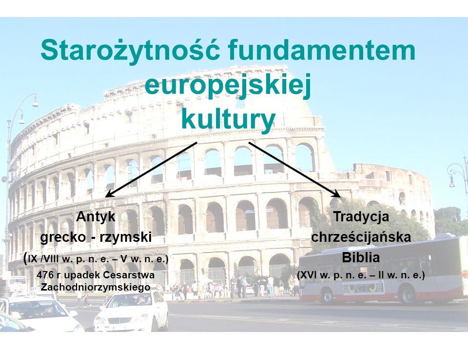 Starożytność fundamentem europejskiej kultury