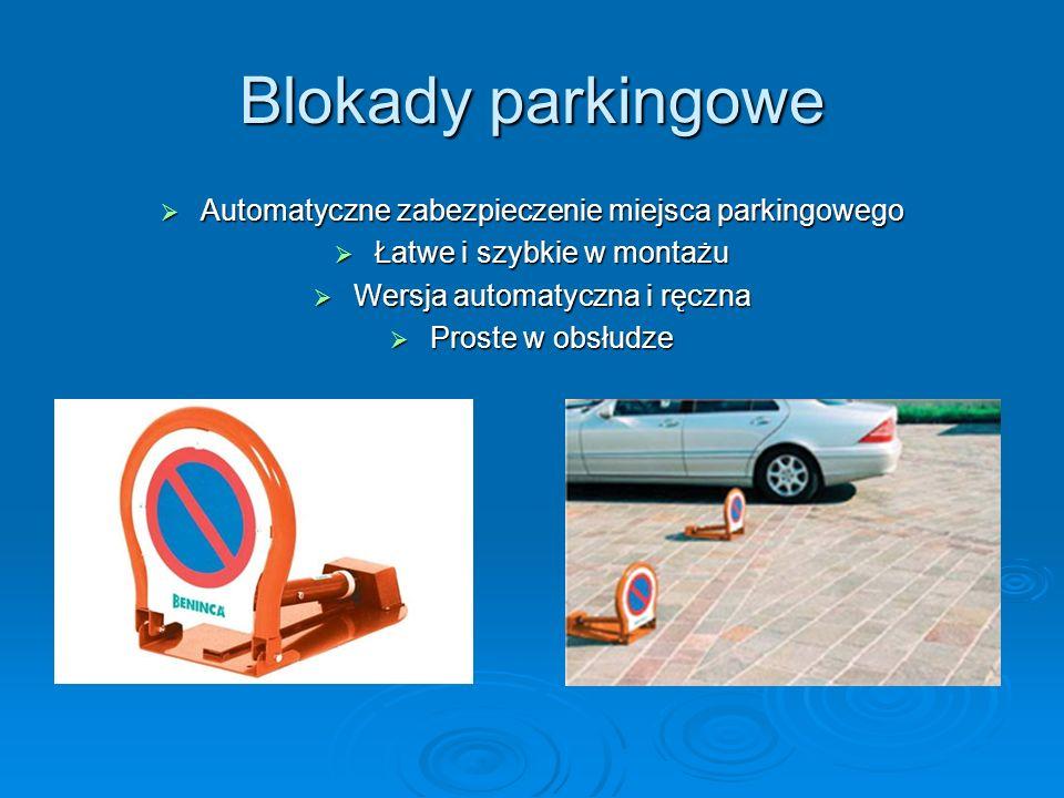Blokady parkingowe Automatyczne zabezpieczenie miejsca parkingowego