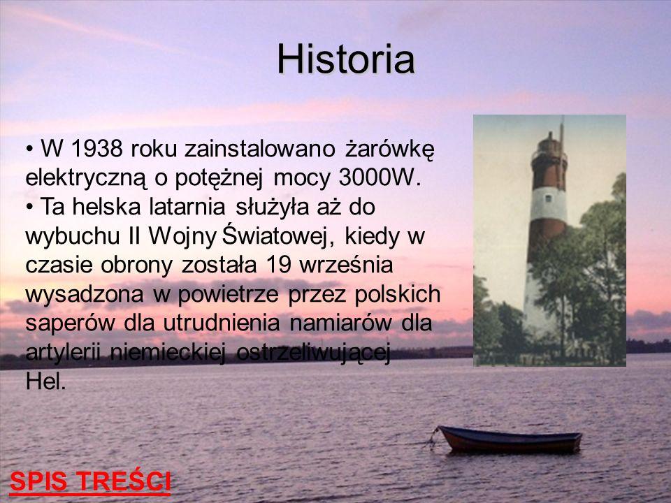 HistoriaW 1938 roku zainstalowano żarówkę elektryczną o potężnej mocy 3000W.