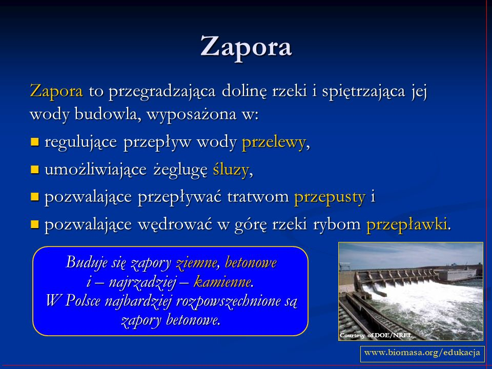 Zapora Zapora to przegradzająca dolinę rzeki i spiętrzająca jej wody budowla, wyposażona w: regulujące przepływ wody przelewy,