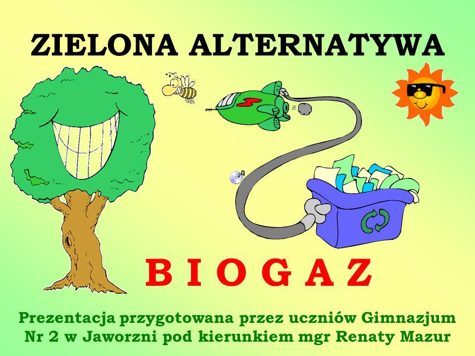 B I O G A Z ZIELONA ALTERNATYWA