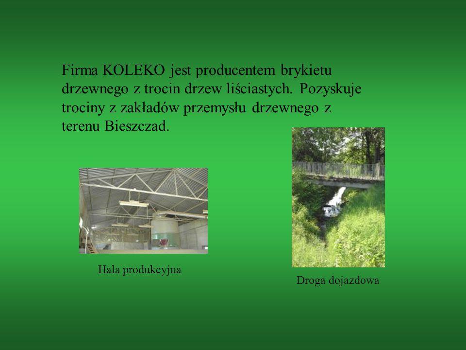 Firma KOLEKO jest producentem brykietu drzewnego z trocin drzew liściastych. Pozyskuje trociny z zakładów przemysłu drzewnego z terenu Bieszczad.