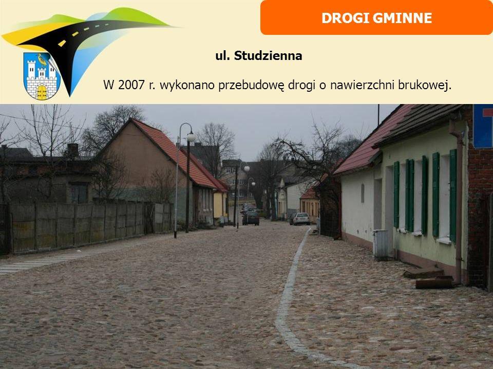W 2007 r. wykonano przebudowę drogi o nawierzchni brukowej.