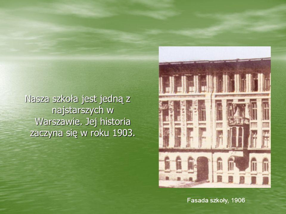 Nasza szkoła jest jedną z najstarszych w Warszawie