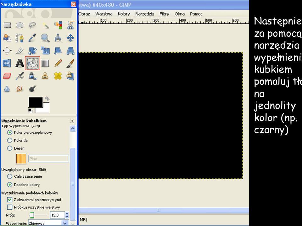 Następnie za pomocą narzędzia wypełnienie kubkiem pomaluj tło na jednolity kolor (np. czarny)