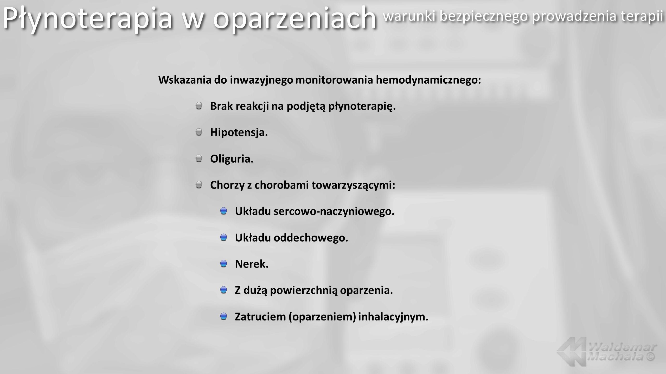 Płynoterapia w oparzeniach warunki bezpiecznego prowadzenia terapii