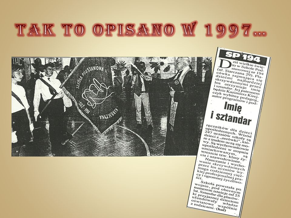 TAK TO OPISANO w 1997…