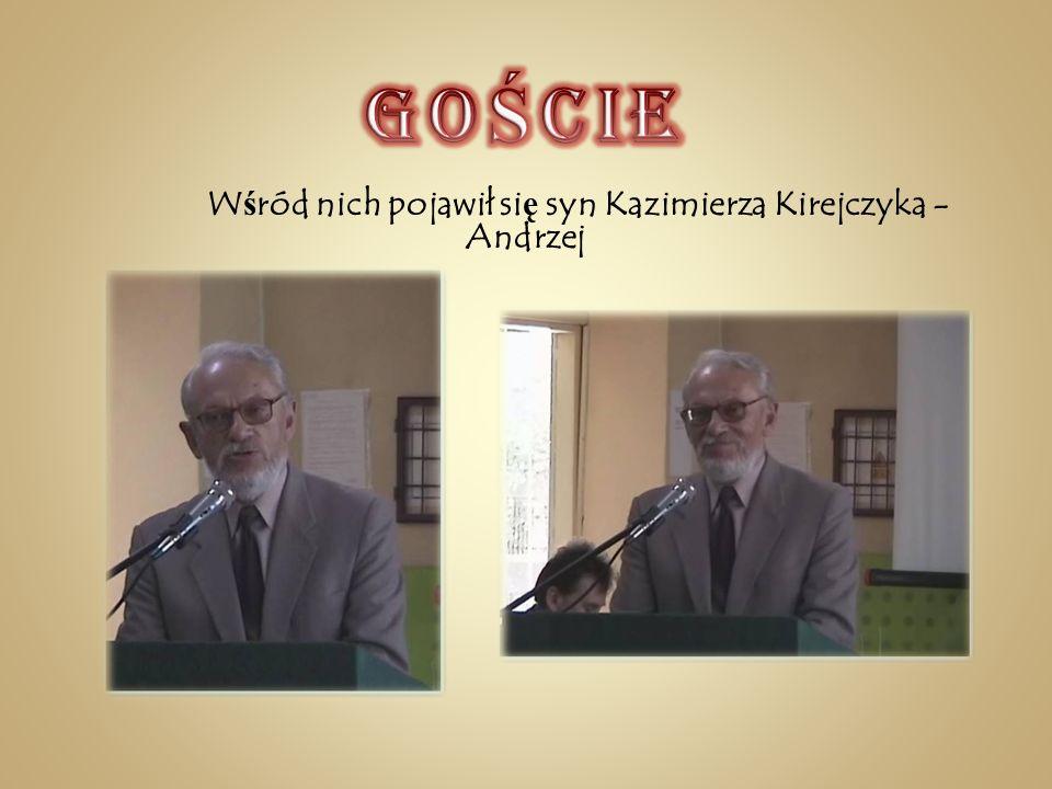 Wśród nich pojawił się syn Kazimierza Kirejczyka - Andrzej