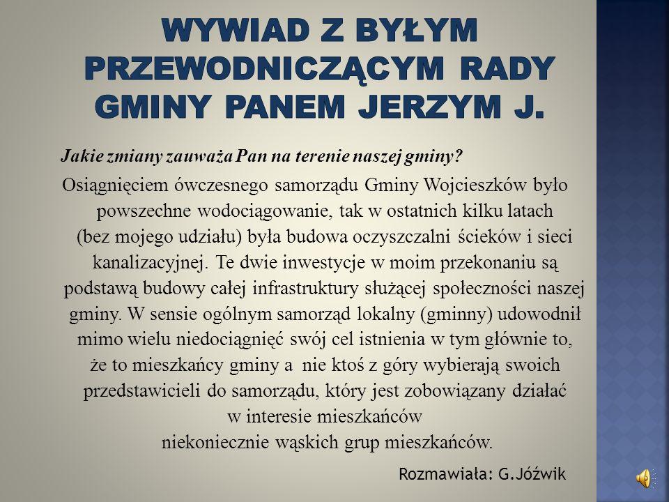 Wywiad z byłym przewodniczącym rady gminy panem Jerzym J.