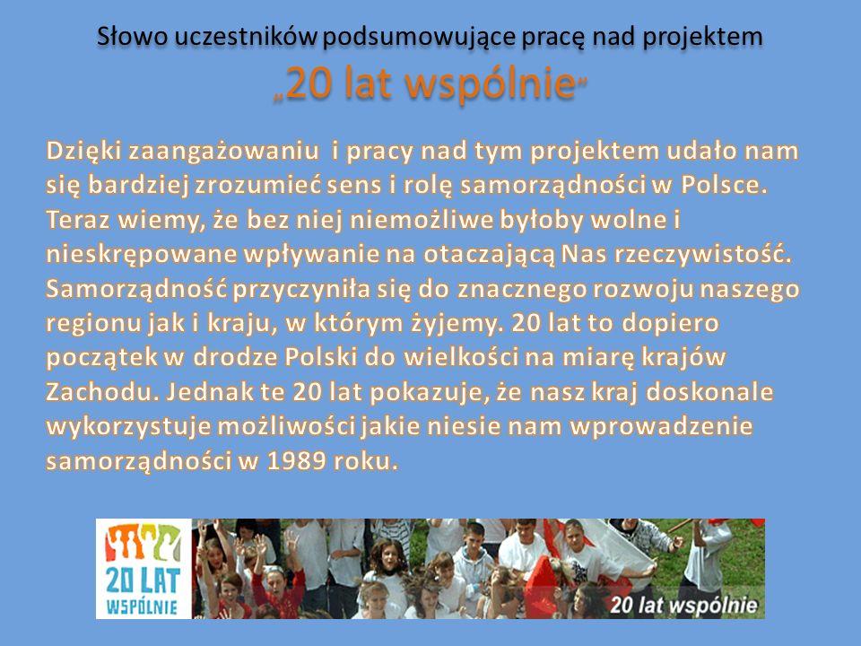 """Słowo uczestników podsumowujące pracę nad projektem """"20 lat wspólnie"""