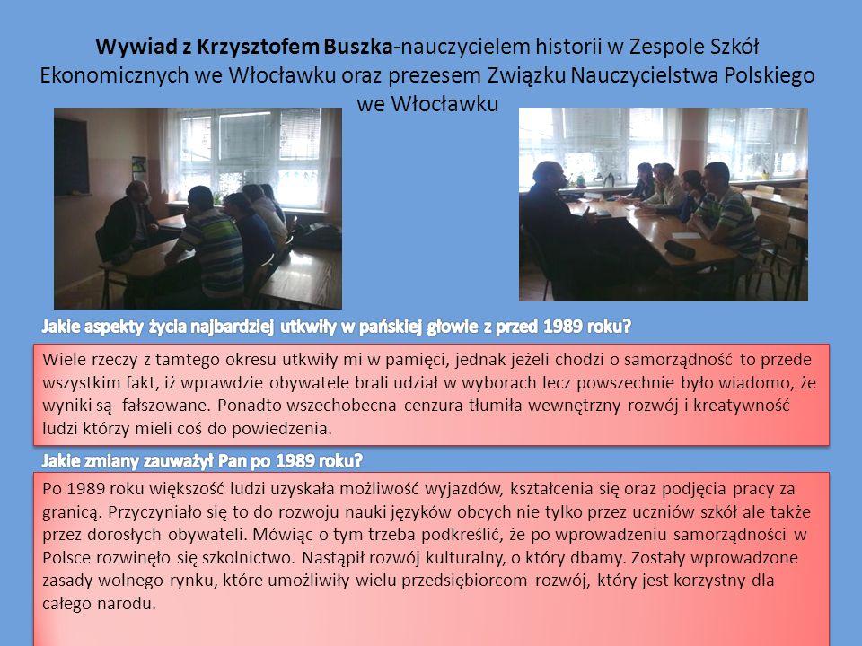 Wywiad z Krzysztofem Buszka-nauczycielem historii w Zespole Szkół Ekonomicznych we Włocławku oraz prezesem Związku Nauczycielstwa Polskiego we Włocławku