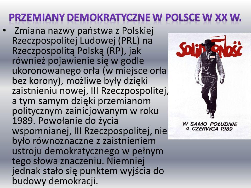 Przemiany demokratyczne w Polsce w xx w.