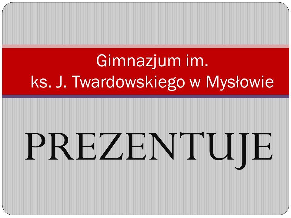 Gimnazjum im. ks. J. Twardowskiego w Mysłowie