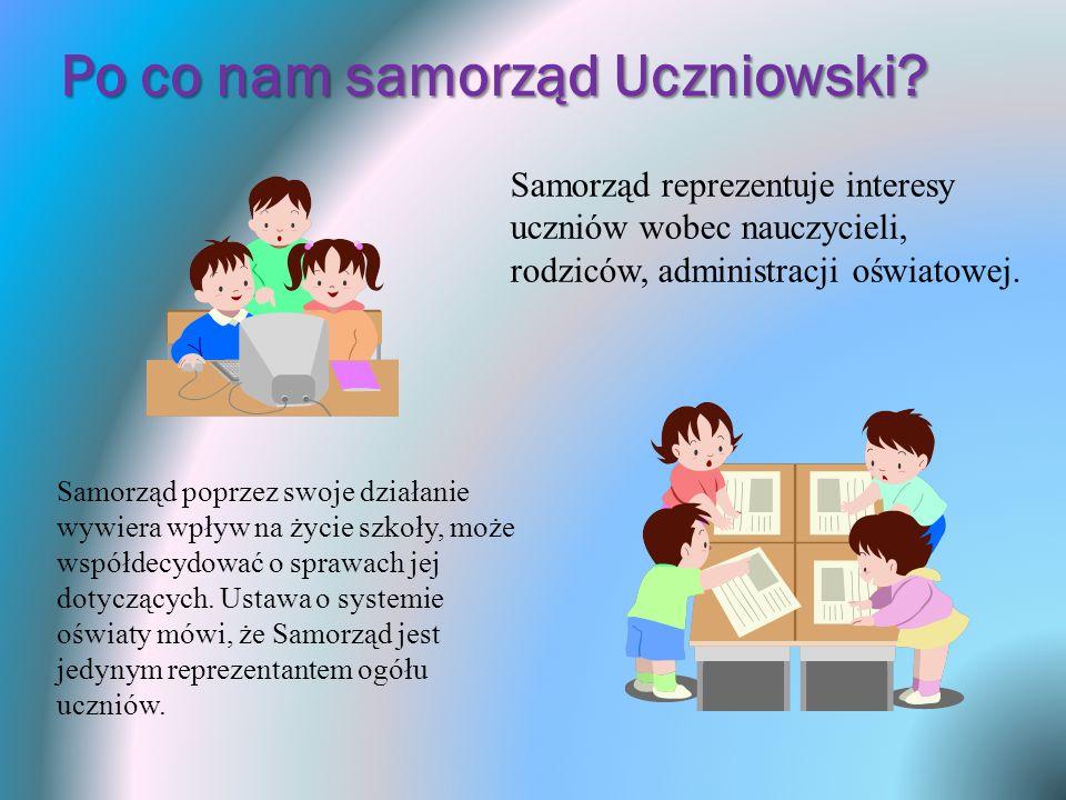 Po co nam samorząd Uczniowski