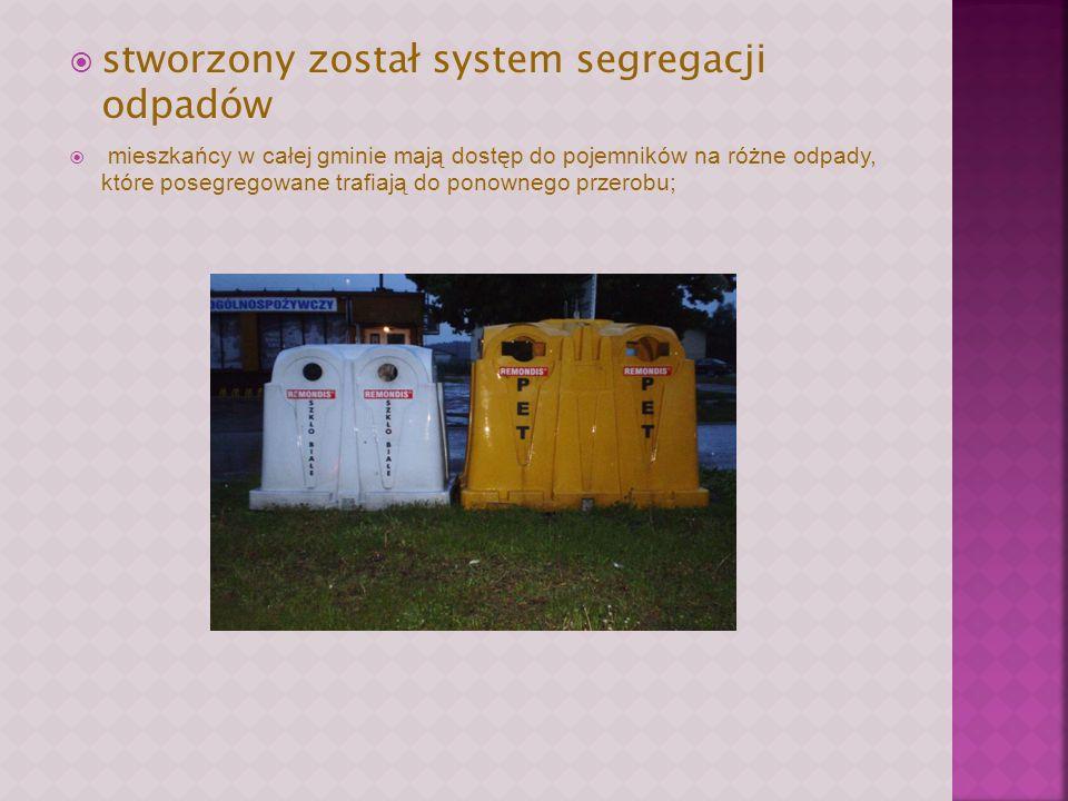 stworzony został system segregacji odpadów