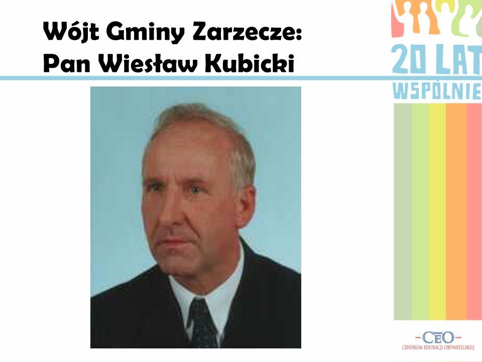 Wójt Gminy Zarzecze: Pan Wiesław Kubicki