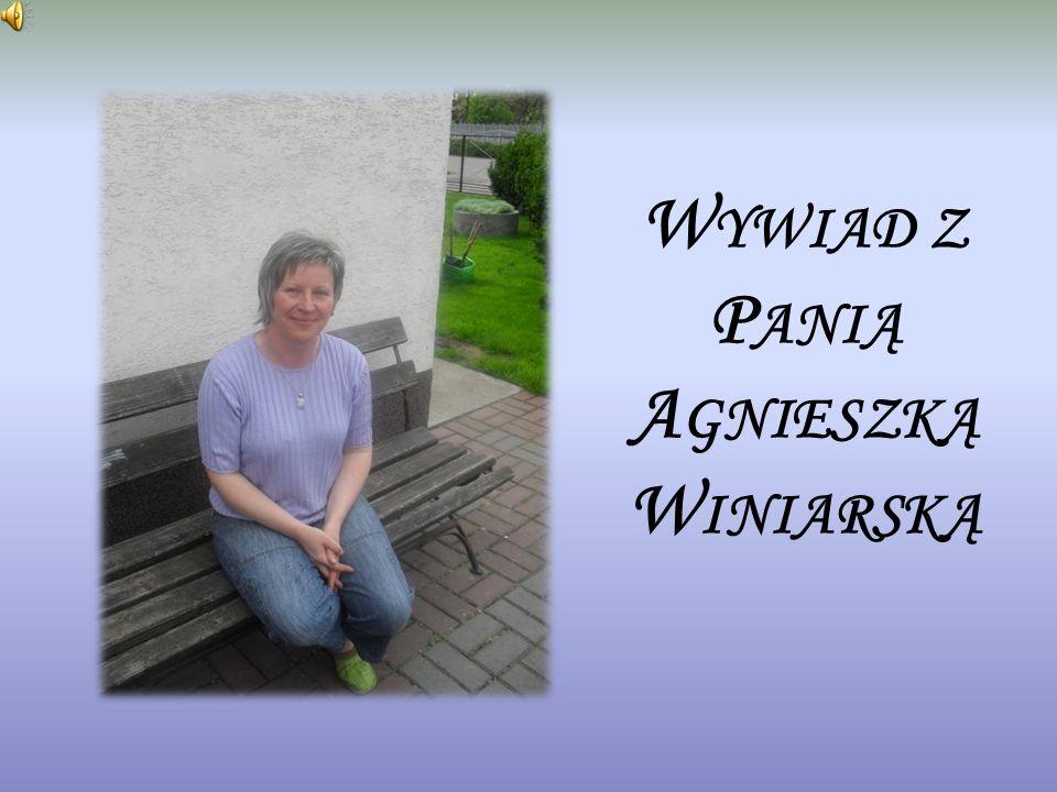 Wywiad z Panią Agnieszką Winiarską