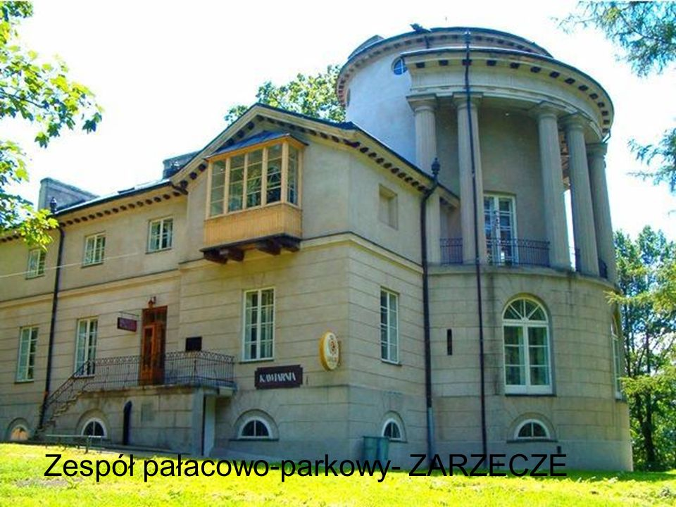 Zespół pałacowo-parkowy- ZARZECZE