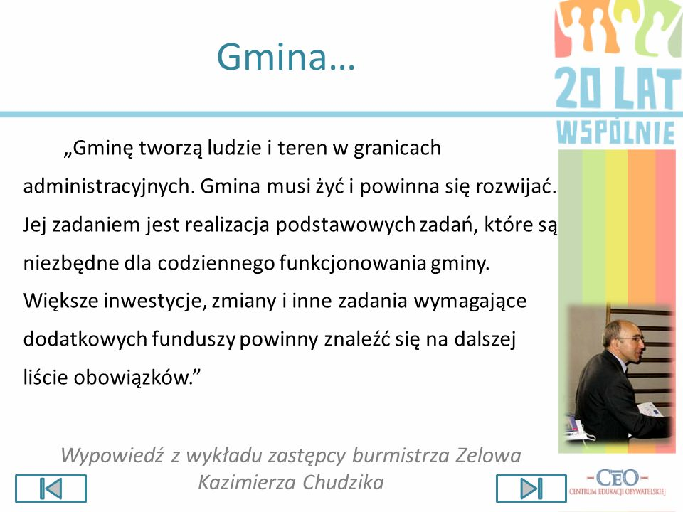 Wypowiedź z wykładu zastępcy burmistrza Zelowa Kazimierza Chudzika