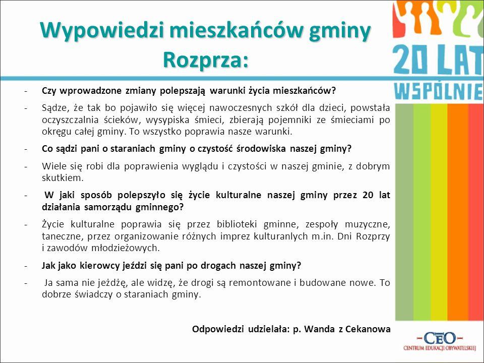Wypowiedzi mieszkańców gminy Rozprza:
