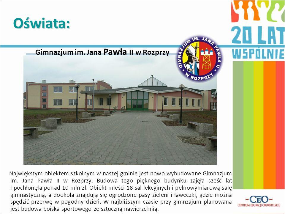 Oświata: Gimnazjum im. Jana Pawła II w Rozprzy