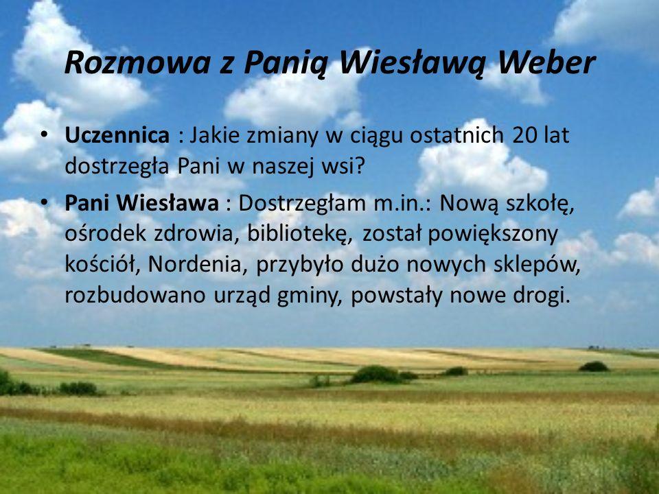 Rozmowa z Panią Wiesławą Weber