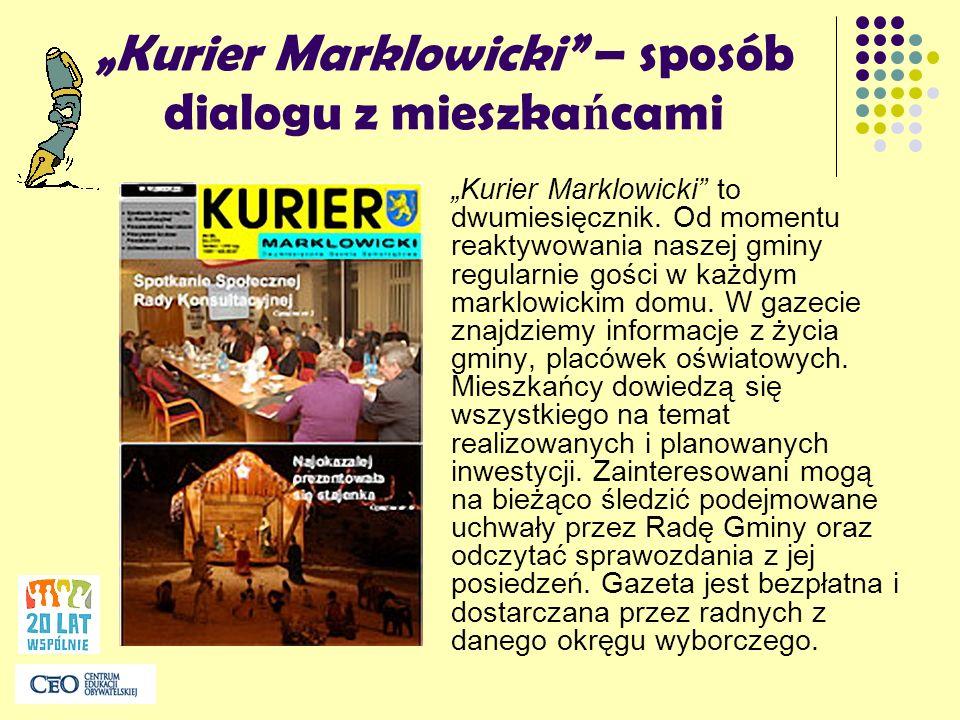 """""""Kurier Marklowicki – sposób dialogu z mieszkańcami"""