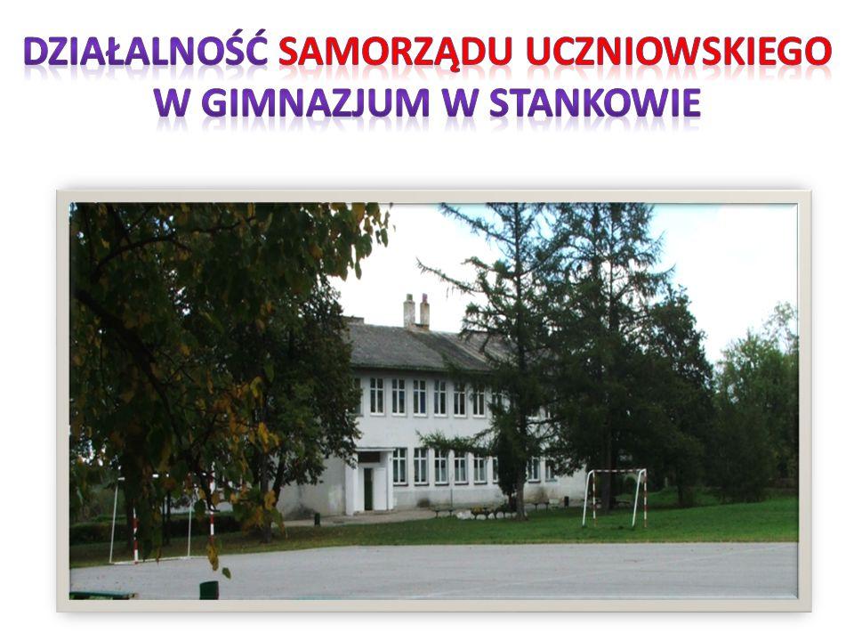 Działalność samorządu uczniowskiego W GIMNAZJUM W STANKOWIE