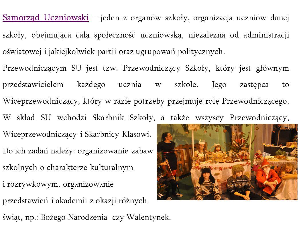 Samorząd Uczniowski – jeden z organów szkoły, organizacja uczniów danej szkoły, obejmująca całą społeczność uczniowską, niezależna od administracji oświatowej i jakiejkolwiek partii oraz ugrupowań politycznych.
