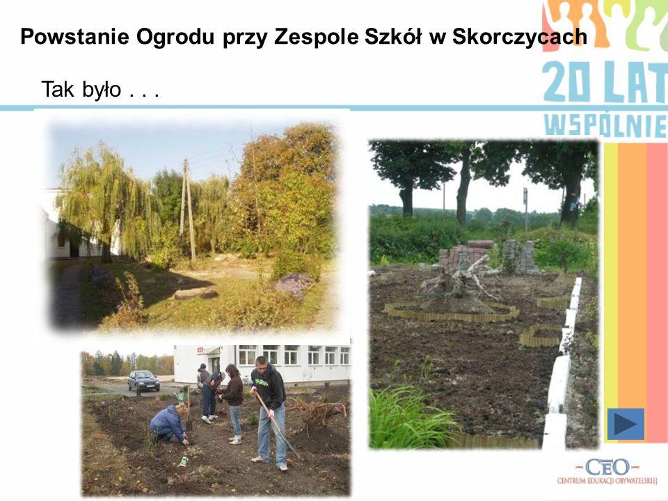Powstanie Ogrodu przy Zespole Szkół w Skorczycach