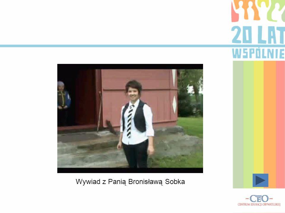 Wywiad z Panią Bronisławą Sobka