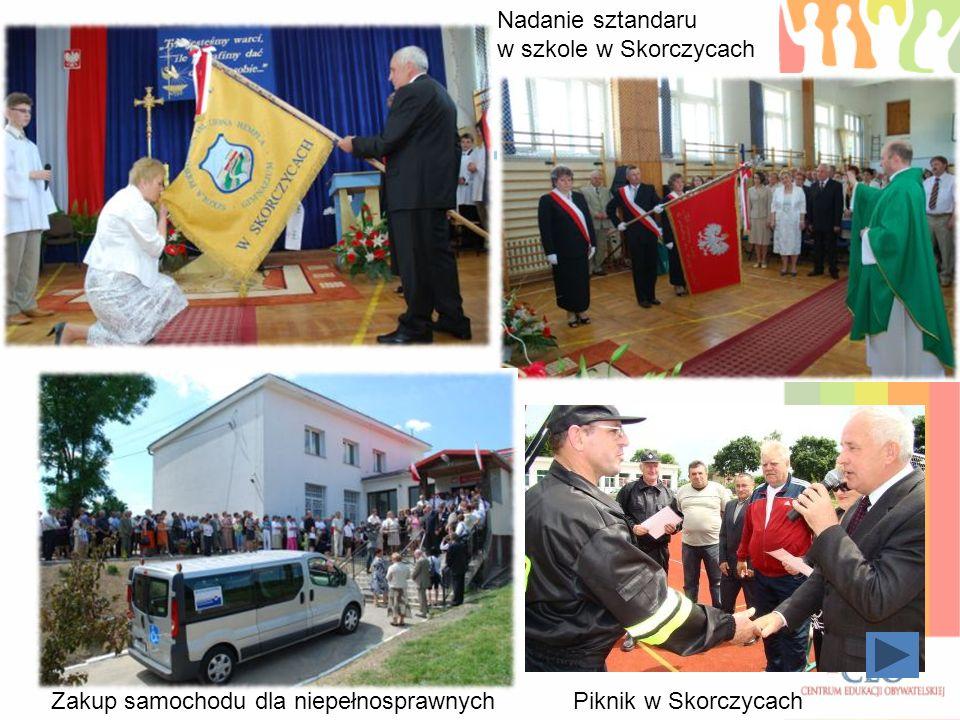 Nadanie sztandaru w szkole w Skorczycach Zakup samochodu dla niepełnosprawnych Piknik w Skorczycach
