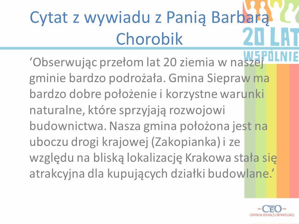 Cytat z wywiadu z Panią Barbarą Chorobik