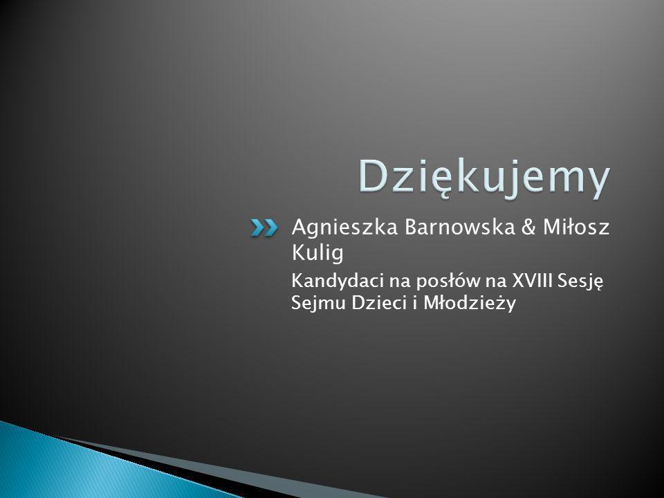 Dziękujemy Agnieszka Barnowska & Miłosz Kulig