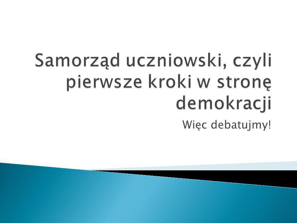 Samorząd uczniowski, czyli pierwsze kroki w stronę demokracji