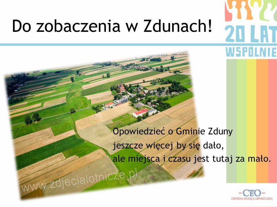 Do zobaczenia w Zdunach!
