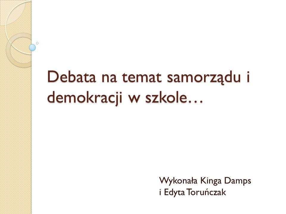 Debata na temat samorządu i demokracji w szkole…