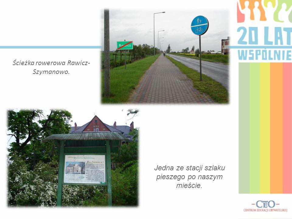 Ścieżka rowerowa Rawicz- Szymanowo.