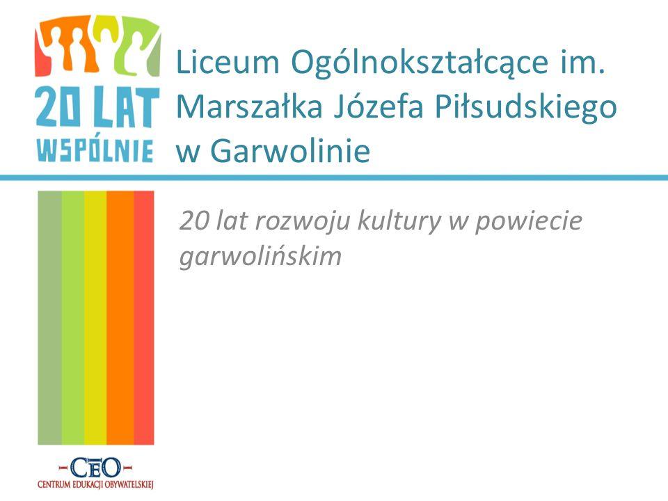 Liceum Ogólnokształcące im. Marszałka Józefa Piłsudskiego w Garwolinie