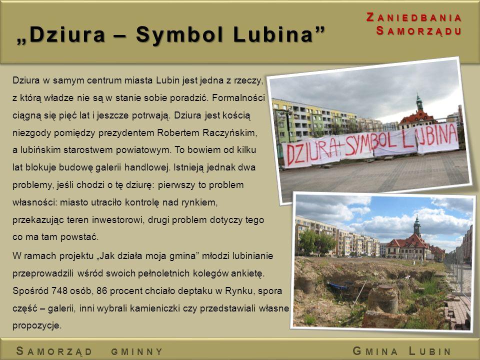 """""""Dziura – Symbol Lubina"""