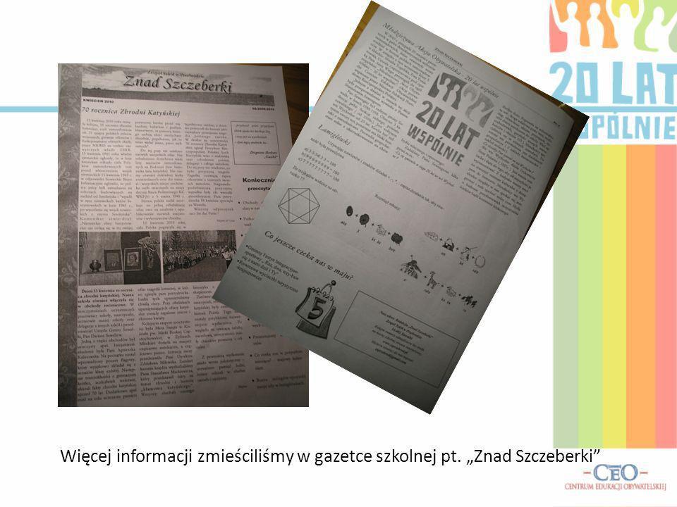"""Więcej informacji zmieściliśmy w gazetce szkolnej pt. """"Znad Szczeberki"""
