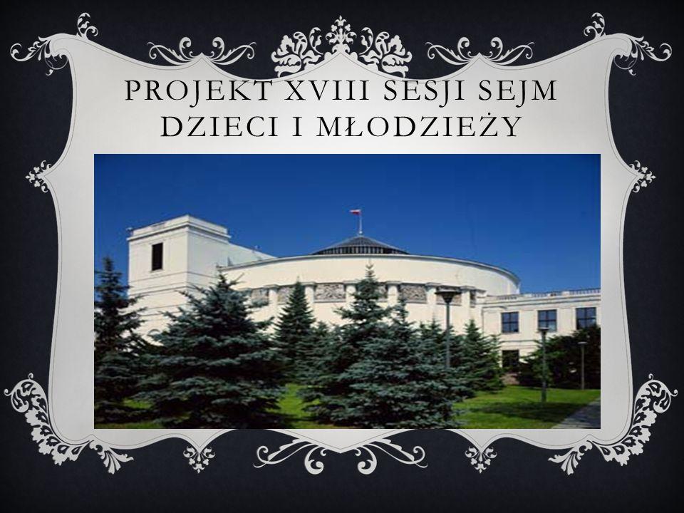 Projekt XVIII Sesji Sejm Dzieci i Młodzieży