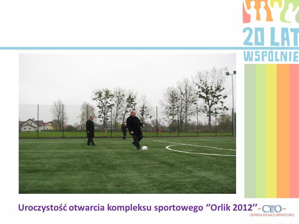 Uroczystość otwarcia kompleksu sportowego ''Orlik 2012''