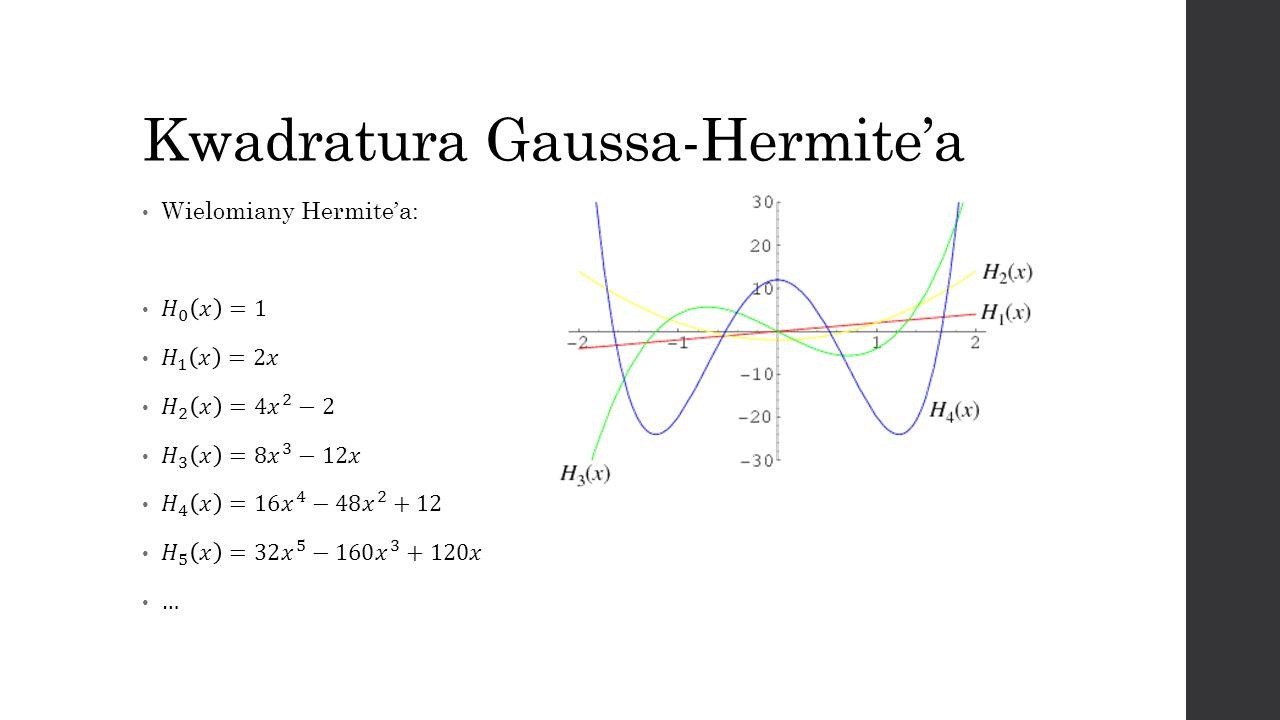 Kwadratura Gaussa-Hermite'a
